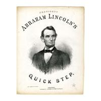 Image: President Abraham Lincoln's Quick Step