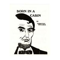 Image: Born In a Cabin