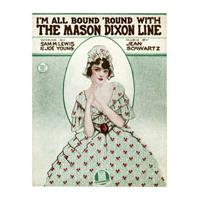 Image: I'm All Bound 'Round With the Mason Dixon Line