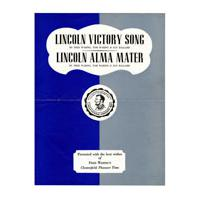 Image: Lincoln Victory Song; Lincoln Alma Mater