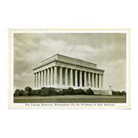 Image: The Lincoln Memorial, Washington - On the Baltimore & Ohio Railroad