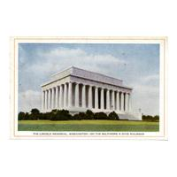 Image: The Lincoln Memorial, Washington - On the Baltimore & Ohio Railroad