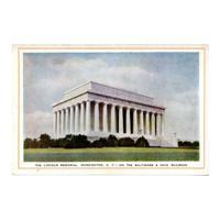 Image: The Lincoln Memorial, Washington, D. C. - On the Baltimore & Ohio Railroad