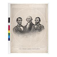 Image: Our Three Great Presidents