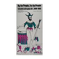 Image: By the People, For the People:  Lincoln in Graphic Art, 1860-1865