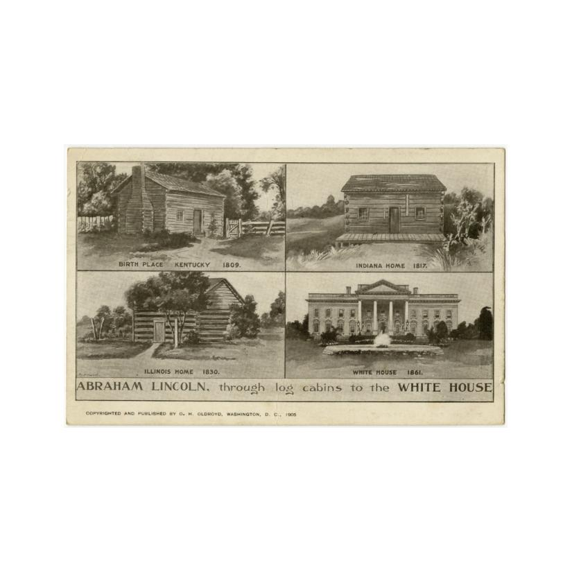 Image: Abraham Lincoln, through Log Cabins to the White House