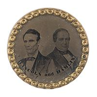 Image: Abraham Lincoln and Hannibal Hamlin campaign button